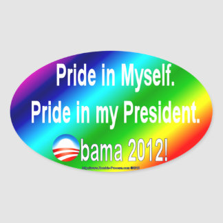 Pride in myself, my president oval sticker