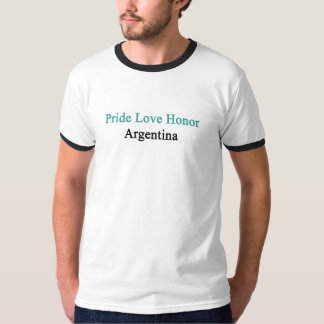 Pride Love Honor Argentina T-Shirt