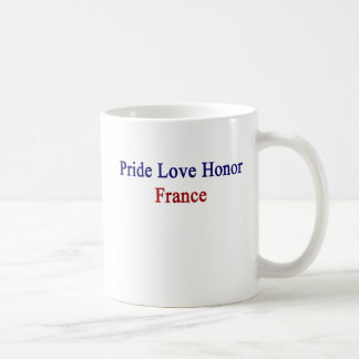 Pride Love Honor France Coffee Mug