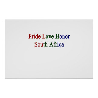Pride Love Honor South Africa Poster