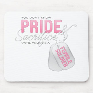 Pride & Sacrifice - Female Soldier Mouse Pads