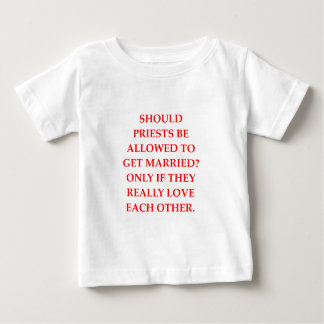PRIESTS BABY T-Shirt