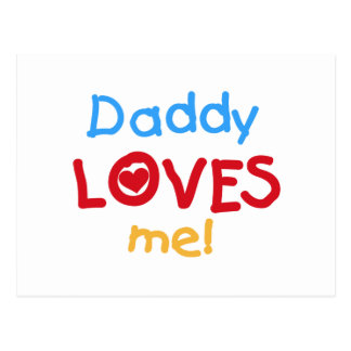 Primary Colors Daddy Loves Me T-shirts and Gifts Postcard