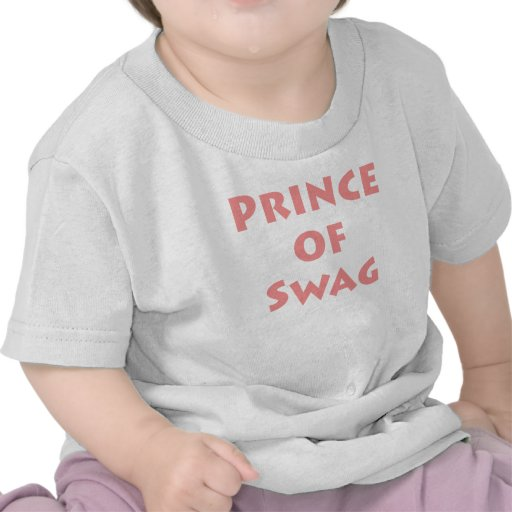 Prince of Swag! Tees