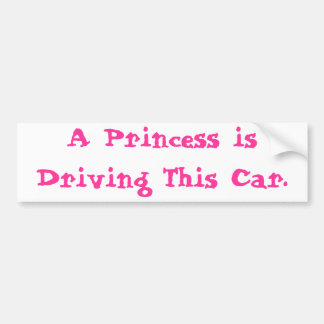 Princess Driving Bumper Sticker