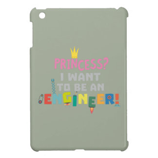 Princess  I want to be an Engnineer Z2yb2 iPad Mini Cover