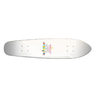 Princess  I want to be an Engnineer Z2yb2 Skateboard Deck