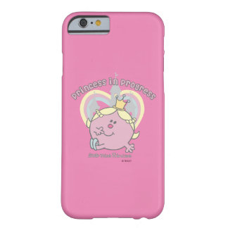 Princess in Progress Barely There iPhone 6 Case
