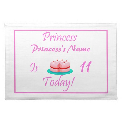 Princess is 11 Today Placemat