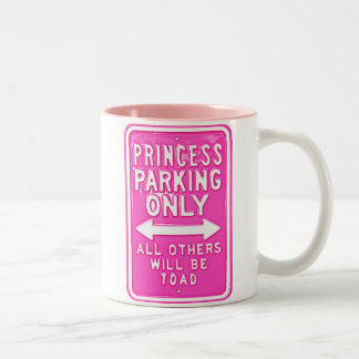 Princess Parking Only All Others Will Be Toad Mug