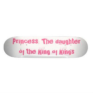 Princess: The daughter of the King of Kings Skate Decks