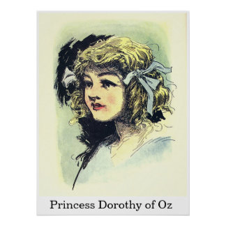 Princesse Dorothy d'once Posters