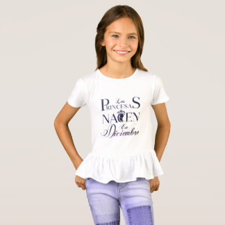 Princesses are born in December - Spanish version T-Shirt