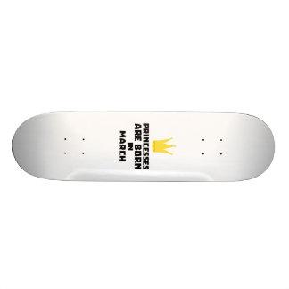 Princesses are born in MARCH Z1szr Custom Skateboard