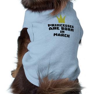Princesses are born in MARCH Z1szr Dog Tshirt