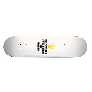 Princesses are born in MARCH Z1szr Skate Board Decks