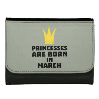 Princesses are born in MARCH Z1szr Wallets For Women