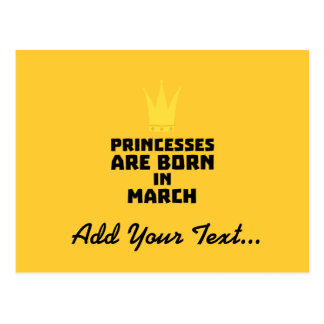Princesses are born in MARCH Zhv17 Postcard