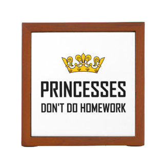 Princesses Do Not Do Homework Desk Organizer