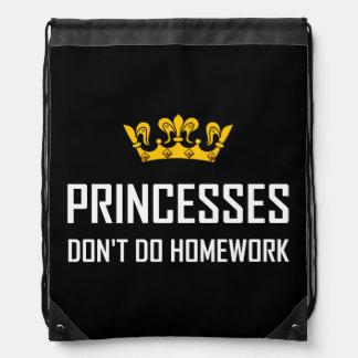 Princesses Do Not Do Homework Drawstring Bag