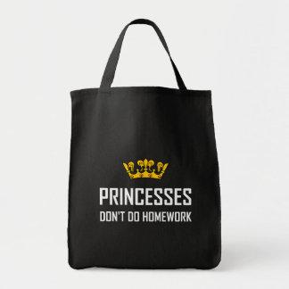 Princesses Do Not Do Homework Tote Bag