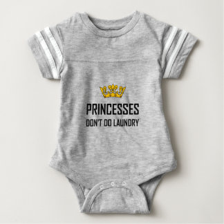 Princesses Do Not Do Laundry Baby Bodysuit
