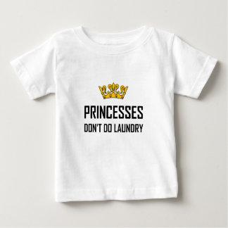 Princesses Do Not Do Laundry Baby T-Shirt