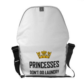Princesses Do Not Do Laundry Commuter Bag