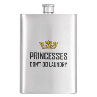 Princesses Do Not Do Laundry Hip Flask