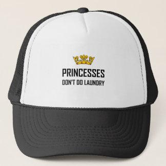 Princesses Do Not Do Laundry Trucker Hat