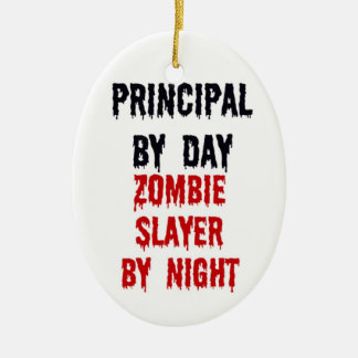 Principal By Day Zombie Slayer By Day Ceramic Oval Ornament
