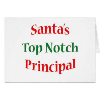 Principal Top Notch Card