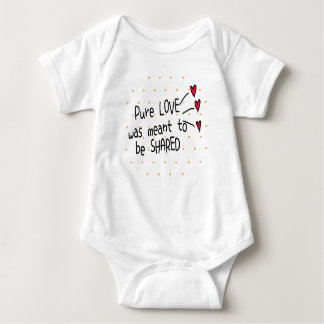 Print this! - Pure love were meant to be shared Baby Bodysuit