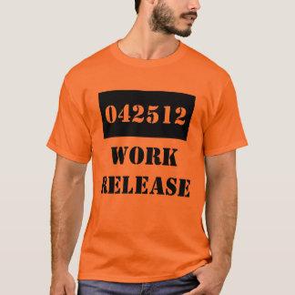 Prison de libération de travail de cadeau de t-shirt