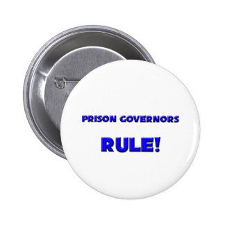 Prison Governors Rule! 2 Inch Round Button