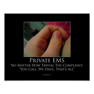 Private EMS Motivational Poster