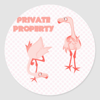 Private Property Flamingos Round Sticker