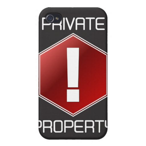 PRIVATE PROPERTY iPhone 4/4S CASES
