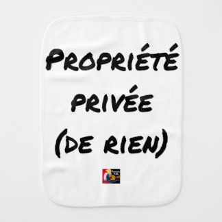 PRIVATE PROPERTY - Word games - François City Burp Cloth