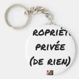 PRIVATE PROPERTY - Word games - François City Keychain