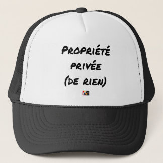 PRIVATE PROPERTY - Word games - François City Trucker Hat