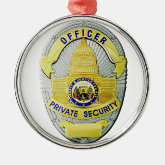 Private Security Metal Ornament