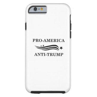 Pro-America Anti-Trump Tough iPhone 6 Case
