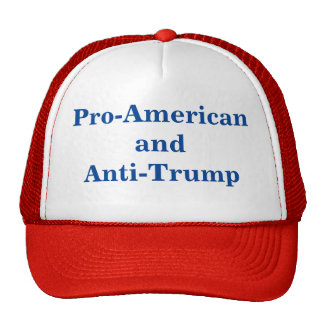 Pro-American and Anti-Trump Cap Trucker Hat