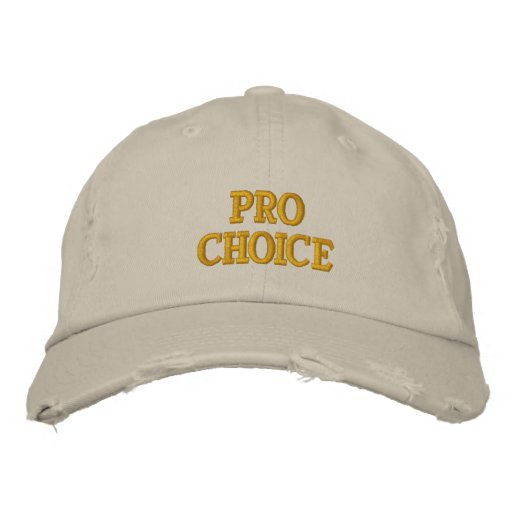 Pro Choice Embroidered Hats