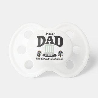 pro dad fairness in court pacifier
