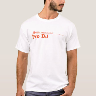 Pro DJ Certified T-Shirt