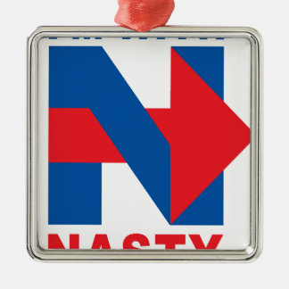 """Pro Hillary Clinton """"I'm with Nasty"""" Silver-Colored Square Ornament"""