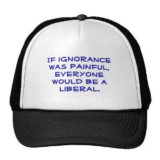 Pro-Liberal trucker hat.