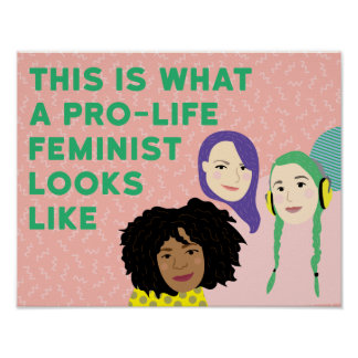 Pro-life Feminist Squad Poster